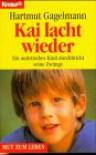 Kai Lacht Wieder: E. Autist. Kind Durchbricht Seine Zwänge - Hartmut Gagelmann