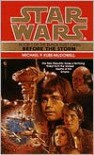 Star Wars The Black Fleet Crisis #1: Before The Storm -