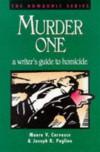Murder One: A Writer's Guide to Homicide - Joseph R. Paglino, Mauro V. Corvasce