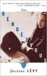 The Rendezvous - Justine Lévy, Lydia Davis