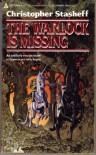 The Warlock Is Missing - Christopher Stasheff