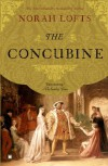 The Concubine: A Novel - Norah Lofts