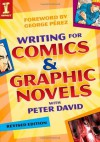Writing for Comics and Graphic Novels with Peter David (Writing for Comics & Graphic Novels) - Peter David