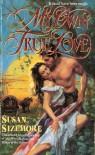 My Own True Love - Susan Sizemore
