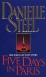 Five Days In Paris - Danielle Steel