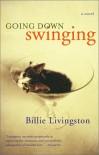Going Down Swinging - Billie Livingston