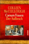 Der Aufbruch (Caesars Frauen, #1) - Colleen McCullough
