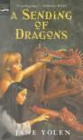 A Sending of Dragons  - Jane Yolen