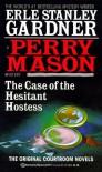 The Case of the Hesitant Hostess - Erle Stanley Gardner