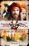 Karaibska krucjata. Płonący Union Jack - Marcin Mortka