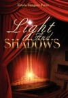 Light and Shadows - Estela Vazquez Perez