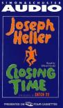 Closing Time Sequel to Catch-22 - Joseph Heller