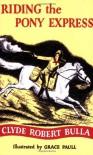 Riding the Pony Express -