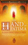 The Hand of Fatima - Ildefonso Falcones