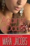 Against The Odds (Anna Dawson #1) - Mara Jacobs