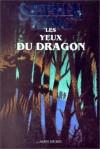 Les yeux du dragon - Christian Heinrich, Evelyne Châtelain, Stephen King