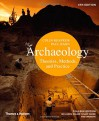 Archaeology: Theories, Methods, and Practice (Sixth Edition) - Paul Bahn, Colin Renfrew