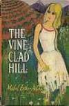 The Vine Clad Hill - Mabel Esther Allan