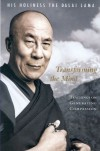 Transforming the Mind: Teachings on Generating Compassion - Dalai Lama XIV