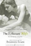 The Reluctant Wife - Bronwen Evans