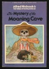 The Mystery of the Moaning Cave - William Arden