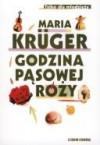Godzina pąsowej róży - Maria Krüger