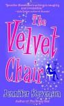 The Velvet Chair - Jennifer Stevenson