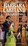 A Knight In Paris (Camfield, No 68) - Barbara Cartland