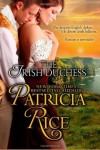 The Irish Duchess: Regency Nobles series (Volume 4) - Patricia Rice