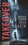 Takeover - Lisa Black