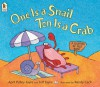One is a Snail, Ten is a Crab - April Pulley Sayre;Jeff Sayre