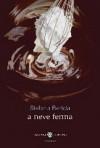 A neve ferma - Stefania Bertola