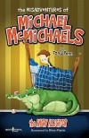 The Misadventures of Michael McMichaels Vol. 1: The Angry Alligator - Tony  Penn, Brian Martin