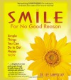 Smile for No Good Reason - Lee L. Jampolsky