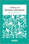A History of Korean Literature - Peter H. Lee (Editor)
