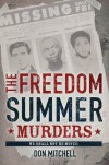 The Freedom Summer Murders - Don Mitchell