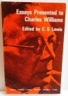 Essays Presented to Charles Williams - C.S.,  Ed (Dorothy Sayers,  C.S. Lewis,  J.R.R. Tolkein,  A.O. Barfield,  Gervase Mathew,  W.H. Lewis) Lewis