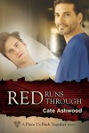 Red Runs Through (Piece Us Back Together) - Cate Ashwood