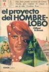 El Proyecto del Hombre-Lobo - Clifford D. Simak