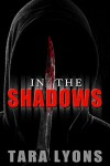 In the Shadows - Tara Lyons