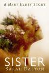 Sister - Sarah Dalton