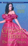 Chasing the Heiress - Rachael Miles