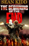 The Beginning of the End - Sean Kidd