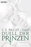 Das Duell der Prinzen: Roman - Viola Siegemund, C.S. Pacat