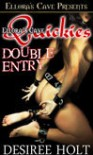 Double Entry - Desiree Holt