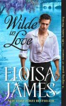 Wilde in Love: The Wildes of Lindow Castle - Eloisa James