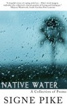 Native Water - Signe Pike