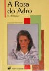 A Rosa do Adro - Manuel Rodrigues