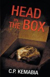 Head in the Box - C. P. Kemabia