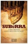 Suburra - Carlo Bonini, Giancarlo de Cataldo, Antony Shugaar